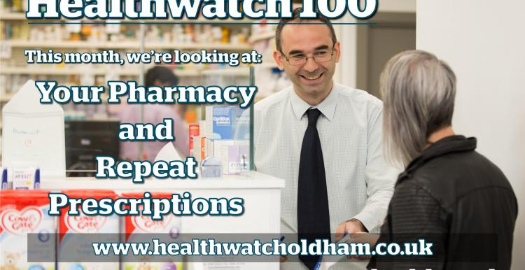 Healthwatch Oldham 100: Your Pharmacy and Repeat Prescriptions Poster
